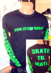 "StrangeHouse ""Skate Til Death"" Long Sleeve T-Shirt Small"
