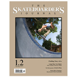The Skateboarder's Journal Magazine 1.2 Spring/Summer 2012